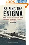 Seizing the Enigma: The Race to Break...