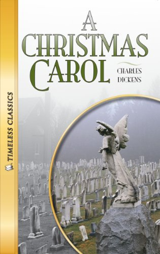 A Christmas Carol (Timeless) (Timeless Classics: Literature Set 1)