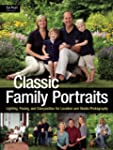 Classic Family Portraits: Lighting, P...