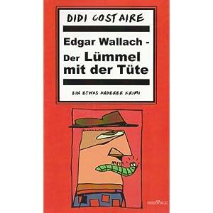 eBook Cover für  Edgar Wallach Der L xFC mmel mit der T xFC te