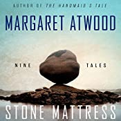 Stone Mattress: Nine Tales | [Margaret Atwood]