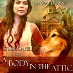 A Body in the Attic | Lindsay Downs