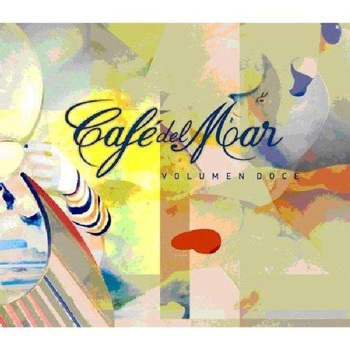 Cafe del Mar - Cafe Del Mar Volumen Doce - Zortam Music
