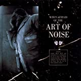 Art Of Noise Who's Afraid of the Art of Noise