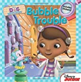 Doc McStuffins Bubble Trouble: Includes Stickers!