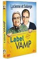 Lucienne et Solange dans Label Vamp