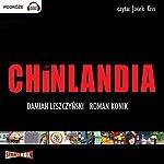 Chinlandia   Roman Konik,Damian Leszczynski