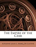 img - for The Empire of the Czar book / textbook / text book