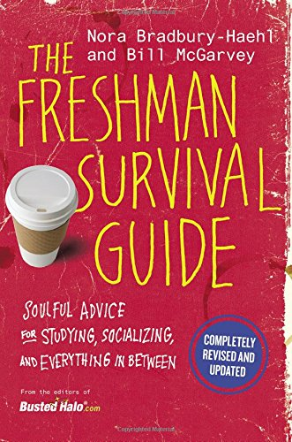 Download The Freshman Survival Guide: Soulful Advice for Studying, Socializing, and Everything In Between