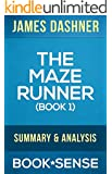 The Maze Runner: by James Dashner (The Maze Runner, Book 1) | Summary & Analysis