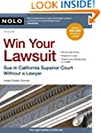 Win Your Lawsuit: Sue in California S...