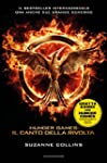 Il canto della rivolta. Hunger games,...