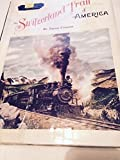 img - for The Switzerland Trail of America book / textbook / text book
