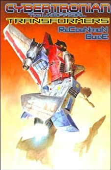 Cybertronian TRG Unofficial Transformers Guide Volume 1 Antarctic Press