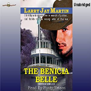 The Bencia Belle: Clint Ryan, Book 5 | [Larry Jay Martin]