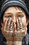 Jonathan Safran Foer Extremely Loud and Incredibly Close (Film Tie in)