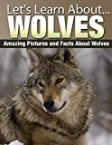Wolves (Lets Learn About)