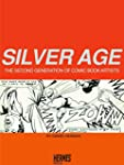 Silver Age: The Second Generation of...