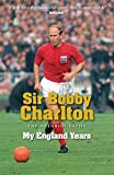 My England Years: The Autobiography (English Edition)