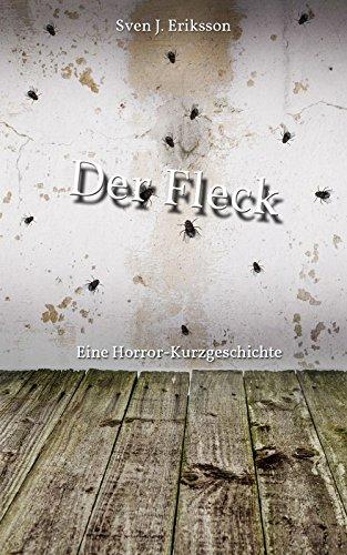 der-fleck-eine-horror-kurzgeschichte