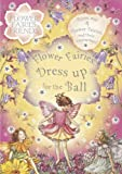 Flower Fairies Dress Up for the Ball (Flower Fairies Friends) (0723253765) by Barker, Cicely Mary