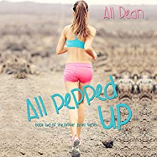 All Pepped Up: Pepper Jones, Book 2 Audiobook by Ali Dean Narrated by Stacey Glemboski