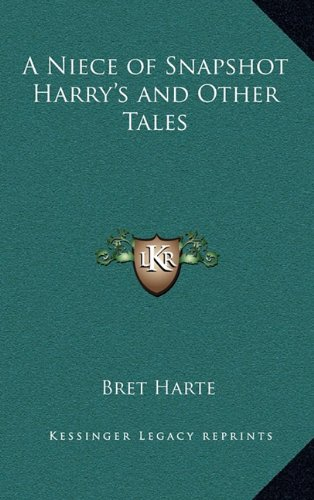 A Niece of Snapshot Harry's and Other Tales