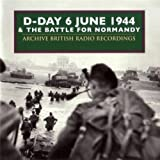 D-Day & The Battle for Normandy 1944