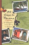 99 Days To Panama: An Exploration Of Central America B...