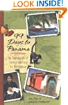 99 Days To Panama: An Exploration Of...