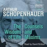 FREE FIRST CHAPTER: The Wisdom of Life, Counsels and Maxims | Arthur Schopenhauer