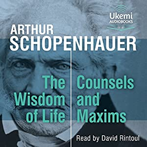 FREE FIRST CHAPTER: The Wisdom of Life, Counsels and Maxims Audiobook