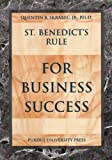 St. Benedicts Rule for Business Success