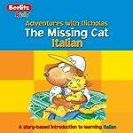 The Missing Cat: Berlitz Kids Italian, Adventures with Nicholas |  Berlitz