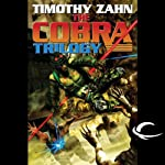 Cobra: Cobra Trilogy, Book 1 (       UNABRIDGED) by Timothy Zahn Narrated by Stefan Rudnicki