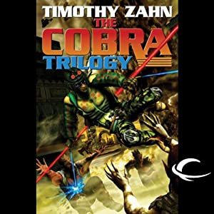 Cobra: Cobra Trilogy, Book 1 | [Timothy Zahn]