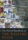 img - for The Oxford Handbook of the Welfare State (Oxford Handbooks) by Francis G. Castles (2012-11-08) book / textbook / text book