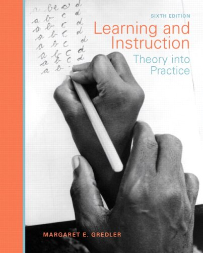 Learning and Instruction: Theory into Practice (6th Edition)