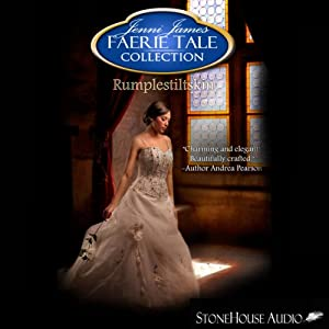 Faerie Tale Collection: Rumplestiltskin | [Jenni James]