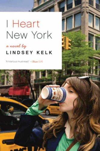 Lindsey Kelk - I Heart New York