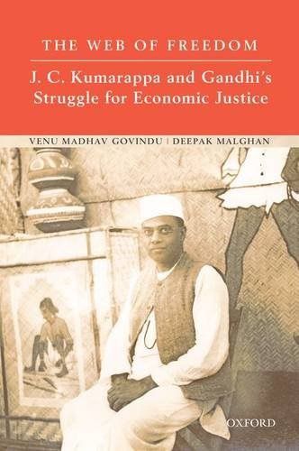 The Web of Freedom: J. C. Kumarappa and Gandhi's Struggle for Economic Justice image