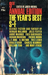 9th Annual Edition the Year's Best S-F by Judith Merril, William Tenn, Fred Saberhagen and Alfred Bester
