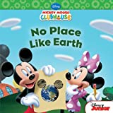 No Place Like Earth (Disney Mickey Mouse Clubhouse)