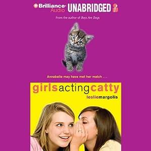 Girls Acting Catty Audiobook