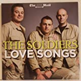 THE SOLDIERS. LOVE SONGS. 2010 MAIL ON SUNDAY ONLY 12 TRACK CD THE SOLDIERS