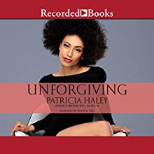 Unforgiving (       UNABRIDGED) by Patricia Haley Narrated by Kevin R. Free