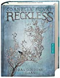 Book - Reckless - Das goldene Garn: Band 3