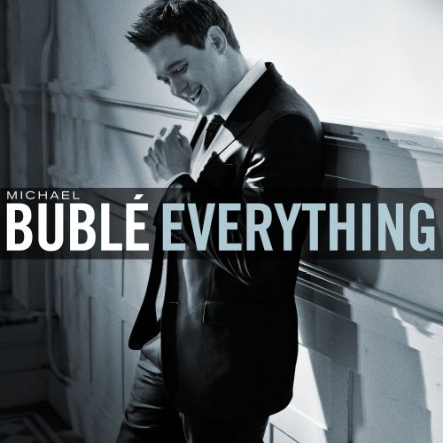 Michael Buble - Everything, Pt. 2 - Zortam Music