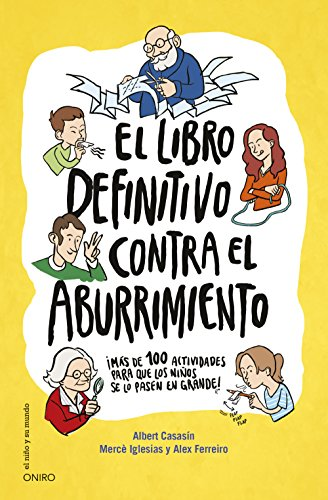 El Libro Definitivo Contra El Aburrimiento (El Niño Y Su Mundo)