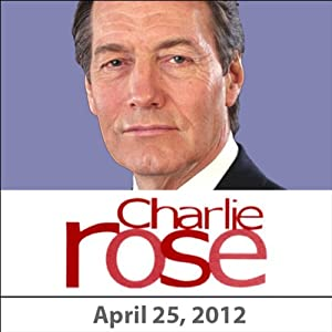 Charlie Rose: Evan Osnos, Sebastian Thrun, and Jack Dorsey, April 25, 2012 Radio/TV Program